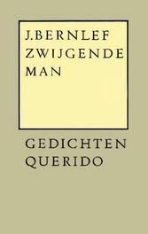 Zwijgende man Bernlef, J., Ebook