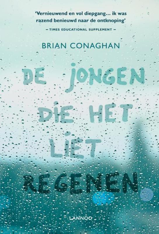 De jongen die het liet regenen Conaghan, Brian, Ebook