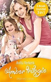 Amber trilogie Bedrogen liefde ; Een nieuwe toekomst ; Eindelijk gelukkig, Verkerk, Anita, Ebook