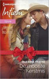De mooiste Kerstmis De cowboys van Cold Creek, Thayne, Raeanne, Ebook