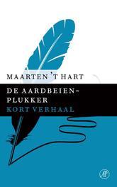 De aardbeienplukker Hart, Maarten 't, Ebook