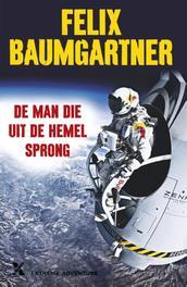 De man die uit de hemel sprong Baumgartner, Felix, Ebook
