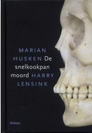 De snelkookpanmoord Husken, Marian, Ebook