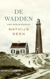 De Wadden een geschiedenis, Deen, Mathijs, Ebook
