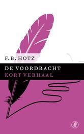 De voordracht Hotz, F.B., Ebook