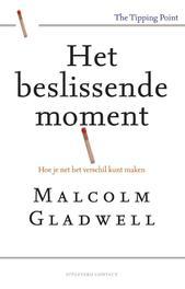 Het beslissende moment hoe je net het verschil kunt maken, Gladwell, Malcom, Ebook