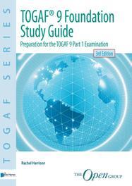 Foundation Study Guide / Part 1 Examination preparation for the TOGAF 9, Harrison, Rachel, Ebook