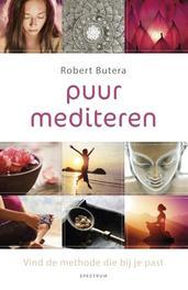 Puur mediteren vind de methode die bij je past, Butera, Robert, Ebook
