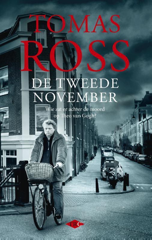 De tweede november wie zat er achter de moord op Theo van Gogh?, Ross, Tomas, Ebook