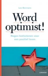 Word optimist negen toetsstenen voor een positief leven, Bormans, Leo, Ebook