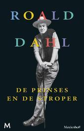 De prinses en de stroper Dahl, Roald, Ebook