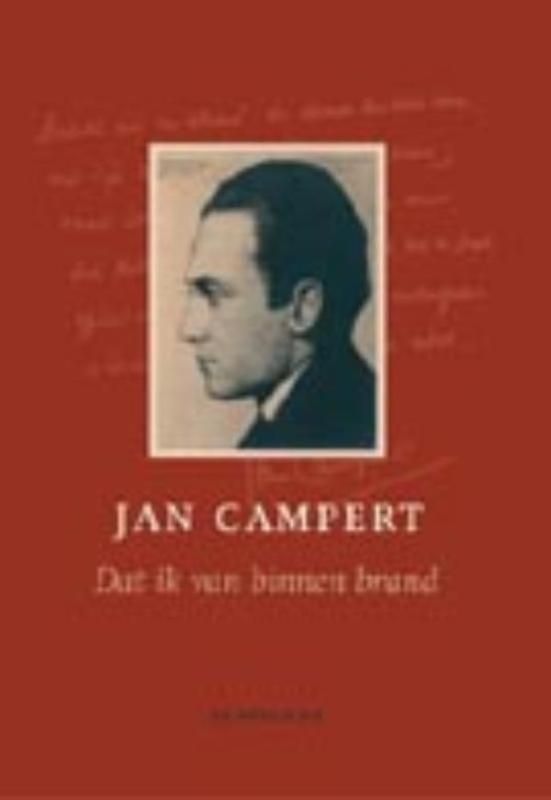 Dat ik van binnen brand een keuze uit de gedichten, Campert, Jan, Ebook