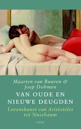 Van oude en nieuwe deugden Levenskunst van Aristoteles tot Nussbaum, Dohmen, Joep, Ebook