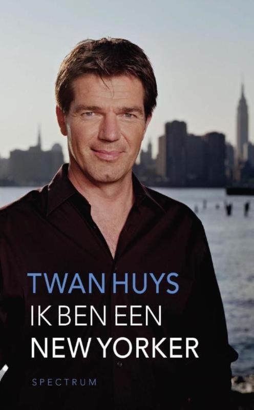 Ik ben een New Yorker Huys, Twan, Ebook