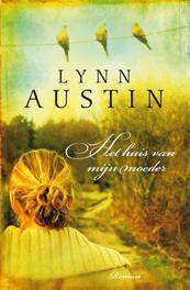 Het huis van mijn moeder roman, Austin, Lynn, Ebook