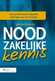 Noodzakelijke kennis Bos, Jan Jacob, Ebook