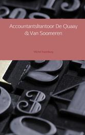 Accountantskantoor De Quaay en Van Soomeren Rozenburg, Michel, Ebook