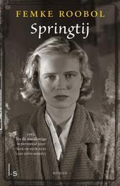 Springtij 1953. Na de noodlottige watersnoodramp gaat Sara op zoek naar haar echte moeder..., Roobol, Femke, Ebook