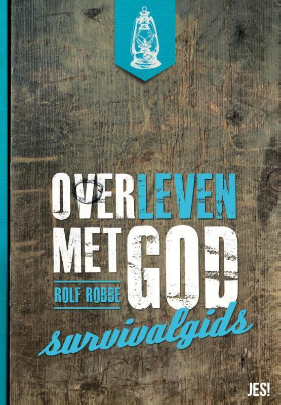 Overleven met God survivalgids, Robbe, Rolf, Ebook
