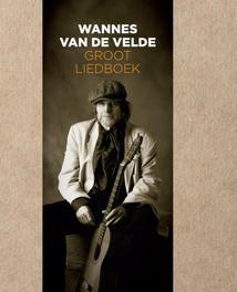 Groot liedboek Velde, Wannes Van de, Ebook