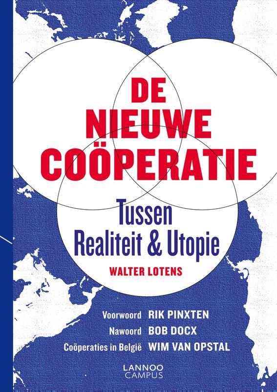 De nieuwe cooperatie tussen realiteit en utopie, Lotens, Walter, Ebook