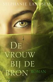 De vrouw bij de bron roman, Landsem, Stephanie, Ebook