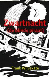 Zwartnacht (de blinde piraat), Wijvekate, Frank, Ebook