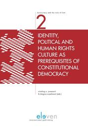Identity, political and human rights culture as prerequisites of constitutional democracy Ebook