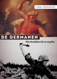De Germanen werkelijkheid en mythe, Janssens, Ugo, Ebook