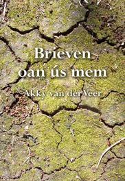 Brieven oan us mem Veer, Akky van der, Ebook