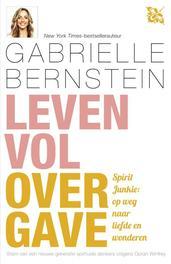 Leven vol overgave Bernstein, Gabrielle, Ebook