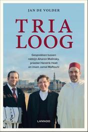 Trialoog gesprekken tussen rabbijn Aharon Malinsky, priester Hendrik Hoet en imam Jamal Maftouhi, Volder, Jan De , Ebook