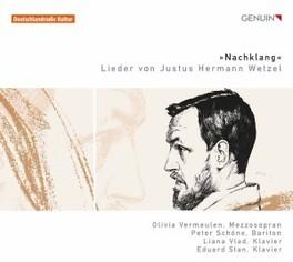 LIEDER OLIVIA VERMEULEN/PETER SCHONE J.H. WETZEL, CD