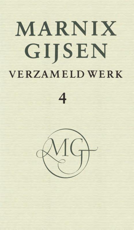 Verzameld werk / deel IV Gijsen, Marnix, Ebook