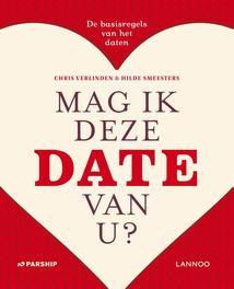 Mag ik deze date van u? de basisregels van het daten, Smeesters, Hilde, Ebook