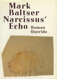 Narcissus' echo Baltser, Mark, Ebook
