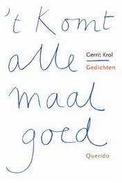 't Komt allemaal goed Krol, Gerrit, Ebook