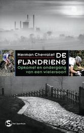 De Flandriens opkomst en ondergang van een wielersoort, Chevrolet, Herman, Ebook