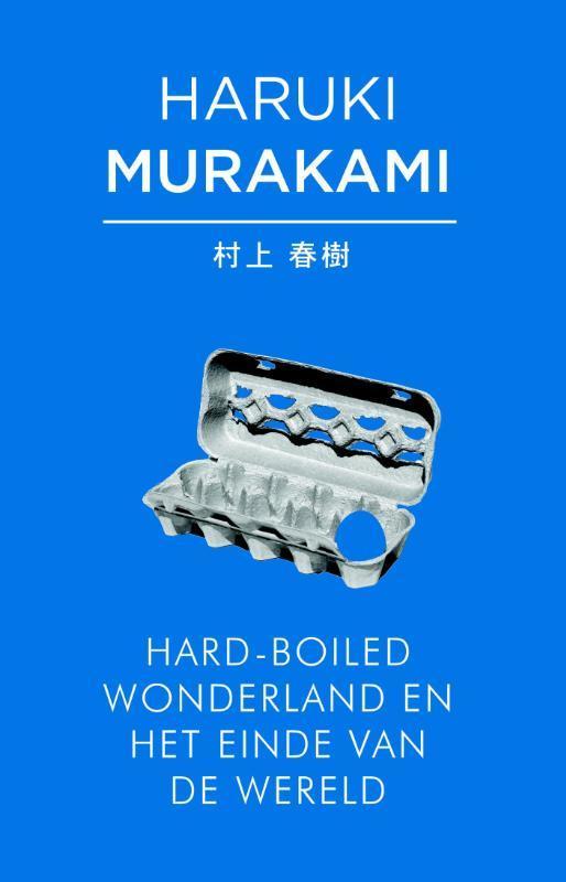 Hard-boiled wonderland en het einde van de wereld Murakami, Haruki, Ebook