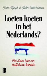 Loeien koeien in het Nederlands quite Interesting, Lloyd, John, Ebook