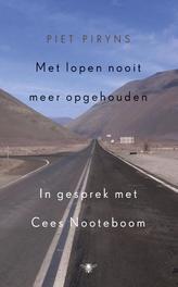 Met lopen nooit meer opgehouden Piryns, Piet, Ebook