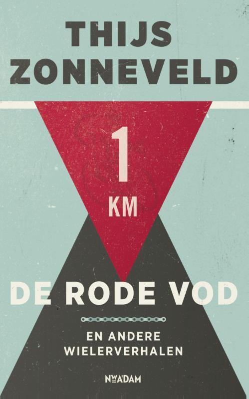 De rode vod en andere wielerverhalen, Zonneveld, Thijs, Ebook