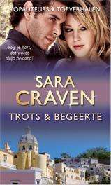Trots en begeerte Italiaanse trots ; Franse trots ; Opstandige bruid, Craven, Sara, Ebook