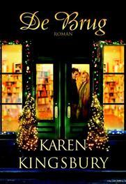 De Brug Kingsbury, Karen, Ebook