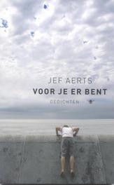 Voor je er bent gedichten, Aerts, Jef, Ebook