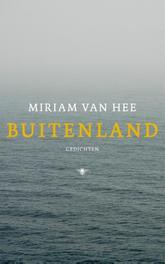 Buitenland gedichten, Hee, Miriam van, Ebook
