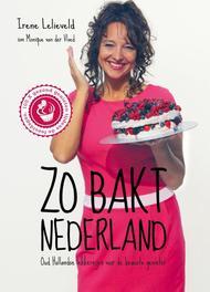 Zo bakt Nederland oudhollandse lekkernijen voor de bewuste genieter, Lelieveld, Irene, Ebook