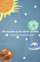 Han en Jean en de ruimte van Hein Buul, Marianne van, Ebook