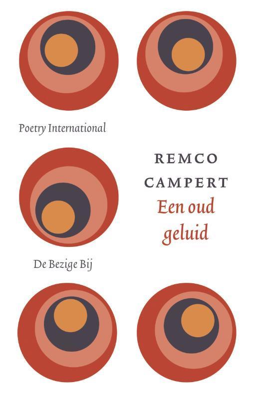 Een oud geluid gedichten, Campert, Remco, Ebook