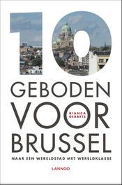 10 geboden voor Brussel naar een wereldstad met wereldklasse, Debaets, Bianca, Ebook